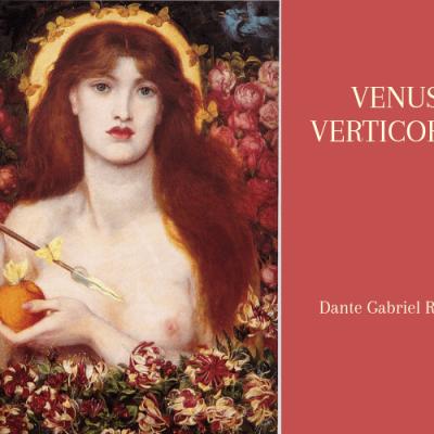 ウェヌス・ウェルテイコルディア(魔性のヴィーナス)ダンテ・ガブリエル・ロセッティ